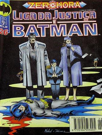 Abril DC Liga da Justiça e Batman Zero Hora #26