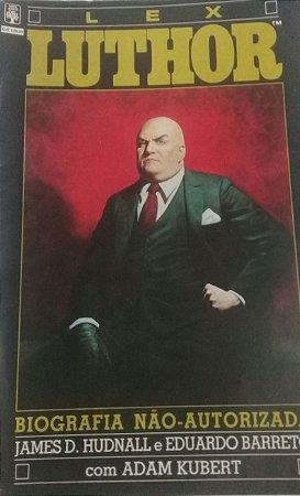 Lex Luthor Biografia Não Autorizada - Ed. Abril