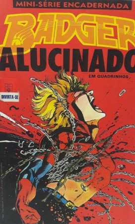 Badger Alucinado Encadernado - Ed. Abril