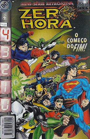 Zero Hora Mini-Série Completa Ed. Abril