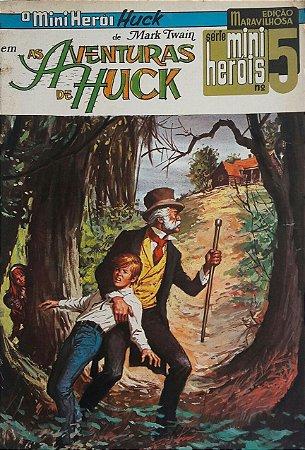 As Aventuras de Huck - Edição Maravilhosa - Série Mini-Heróis n° 5 - Ed. Ebal