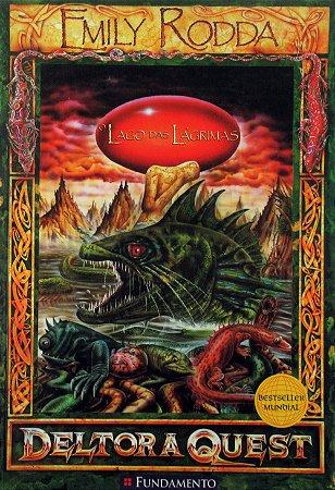 O Lago das Lágrimas Emily Rodda Deltora Quest Edit Quest