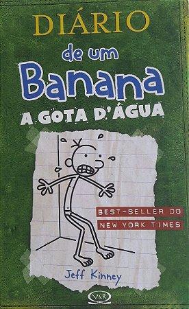 Diário de Um Banana - A Gota D`Água