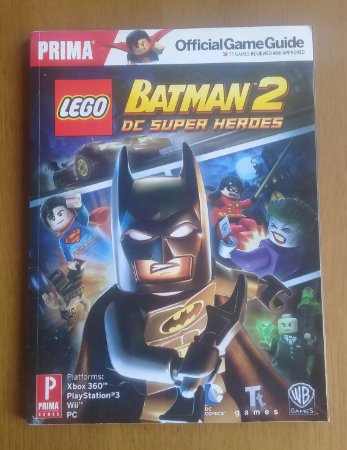 Lego Batman 2 DC Super Heroes Official Game Guide