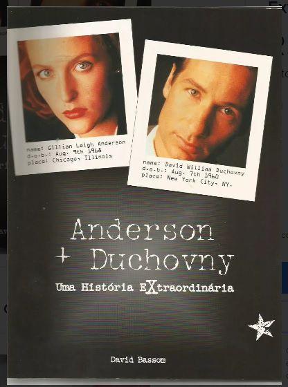 Anderson + Duchovny Uma Historia Extraordinaria