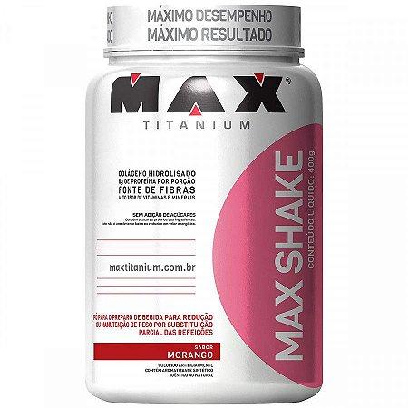 Max Shake - 400g - Morango - Max Titanium