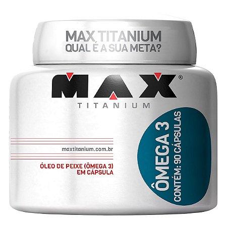 Ômega 3 - 90 cápsulas - Max Titanium