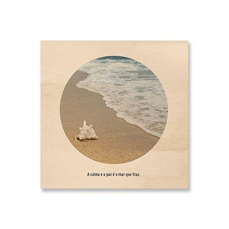 Print - A calma e a paz é o mar que traz