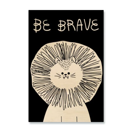 Print - Be Brave