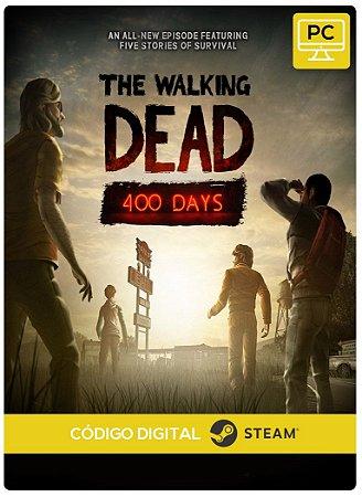 The Walking Dead 400 Days Steam Código de Resgate Digital DLC