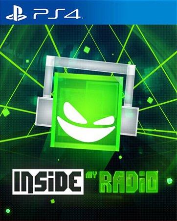 Inside My Radio PS4 PSN Mídia Digital