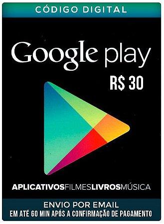 Cartão google play 30 R$