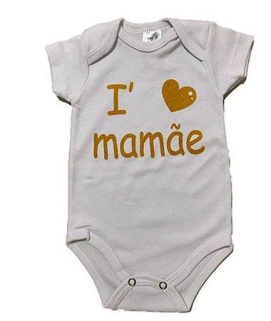 BODY I LOVE MAMÃE MANGA CURTA - ESTILINHO