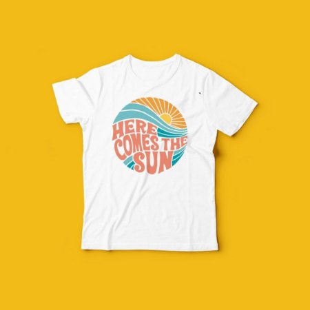 T SHIRT HERE COMES THE SUN