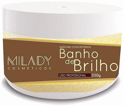 Banho de Brilho 250g Milady Cosméticos