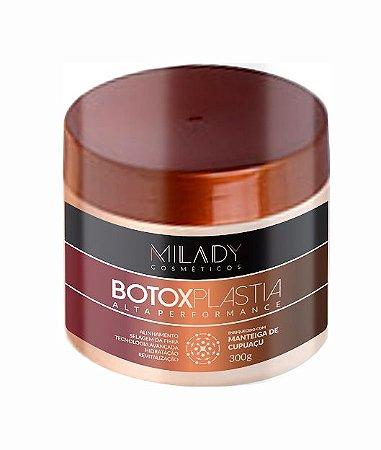 Botoxplastia Alta Performance 300g Milady Cosméticos