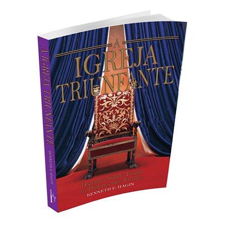 Livro A Igreja Triunfante - Kenneth E Hagin