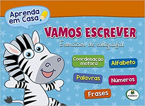 LIVRO VAMOS ESCREVER - EXERCÍCIOS DE CALIGRAFIA