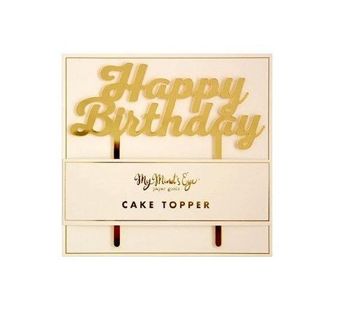 TOPO DE BOLO DE ACRÍLICO HAPPY BIRTHDAY GOLD MY MIND'S EYE