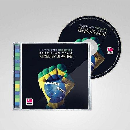 CD - Brazilian Team mixed by DJ Patife