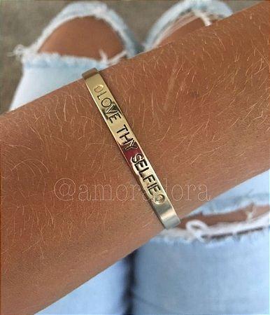 """Bracelete  """"LOVE THY SELFIE"""""""