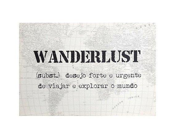 Tela Impressa Wanderlust 60x40cm