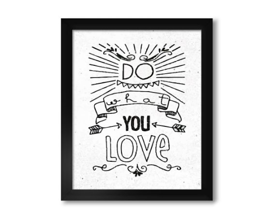 Quadro Do What You Love