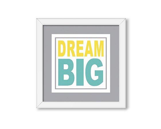 Quadro Dream Big