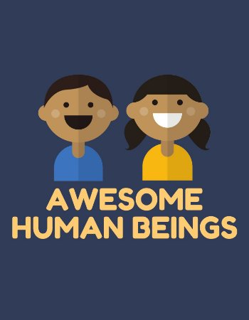 Quadro Decorativo Poster Awesome Human Beings