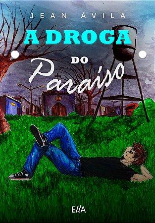 A droga do paraíso