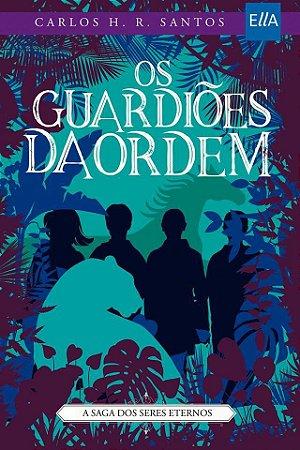 Os Guardiões da Ordem