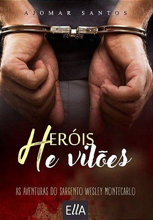 Heróis e Vilões