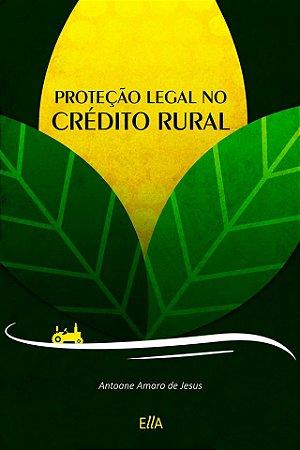 Proteção Legal no Crédito Rural