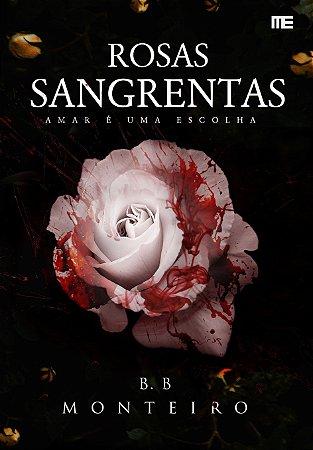 Rosa Sangrenta