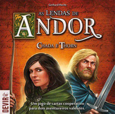As Lendas de Andor Chada e Thorn