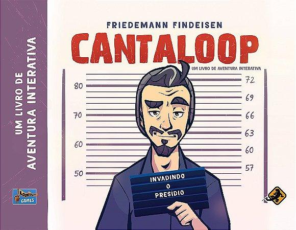 Cantaloop Invadindo o Presídio