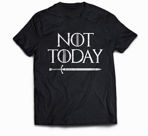 GOT - NOT TODAY
