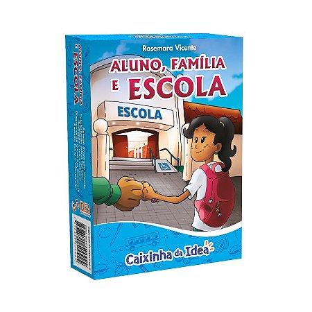 Aluno, Familia e Escola