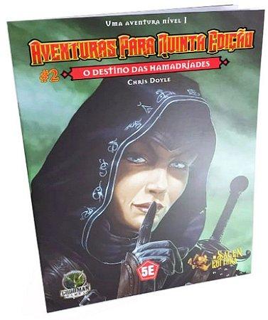 Dungeons & Dragons - Aventuras para Quinta Edição - O Destino das Hamadríades