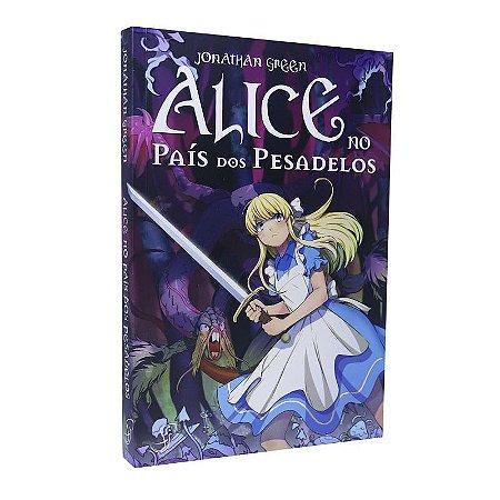 Alice no País dos Pesadelos - Livro Jogo