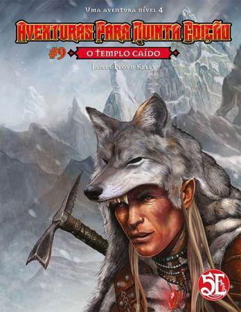 Dungeons & Dragons - Aventuras para Quinta Edição #9 O Templo Caído