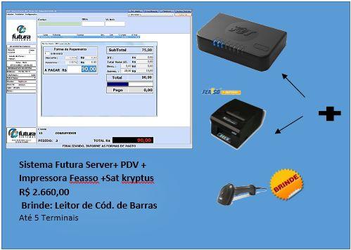 Kit Futura Server com PDV+ Sat + Impressora Feasso+ Leitor Feasso de Brinde