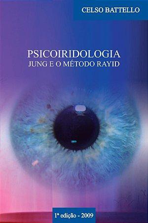 Livro - Psicoiridologia: Jung e o Método Rayid