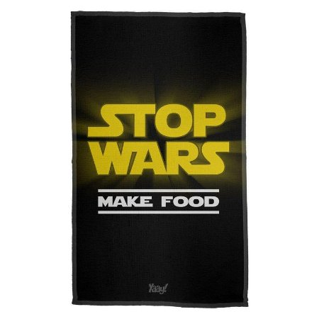 Pano Decorativo Multiuso Stop Wars Make Food - Yaay