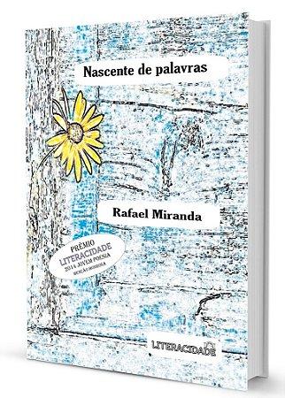 Nascente de Palavras de Rafael Miranda