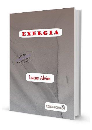 Exergia, de Lucas Alvim