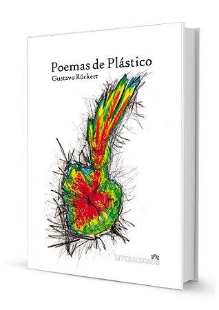 Poemas de Plástico de Gustavo Ruckert