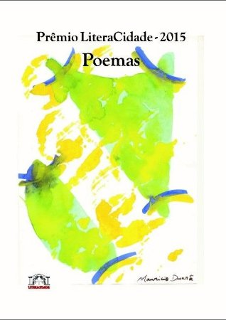 Prêmio LiteraCidade 2015 poemas e poemas breves