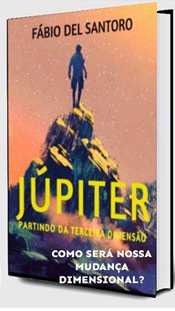 JÚPITER - PARTINDO DA TERCEIRA DIMENSÃO (SEBO DO DEL )