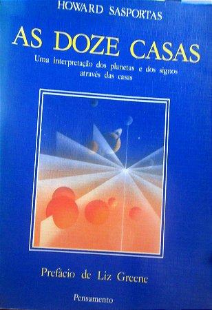 AS DOZE CASAS - HOWARD SASPORTAS
